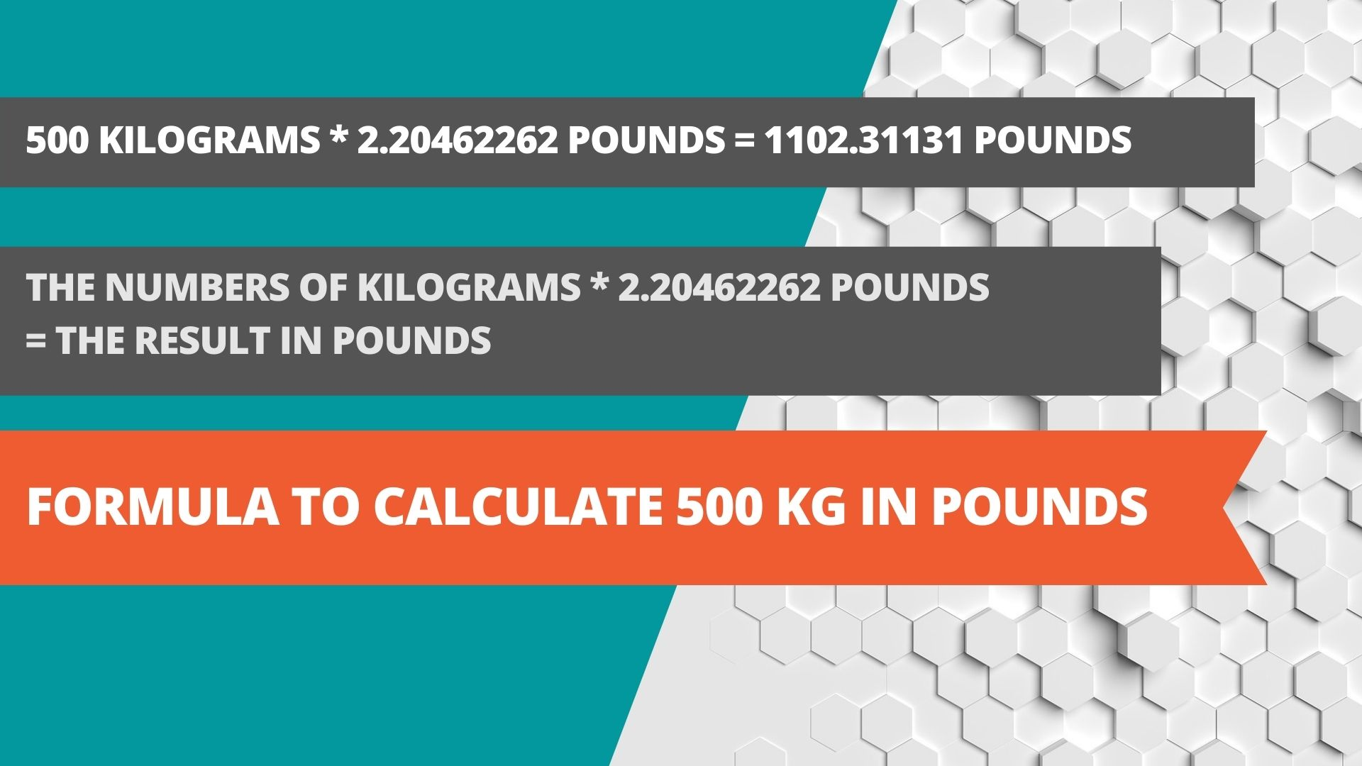 Formula to calculate 500 kg in pounds
