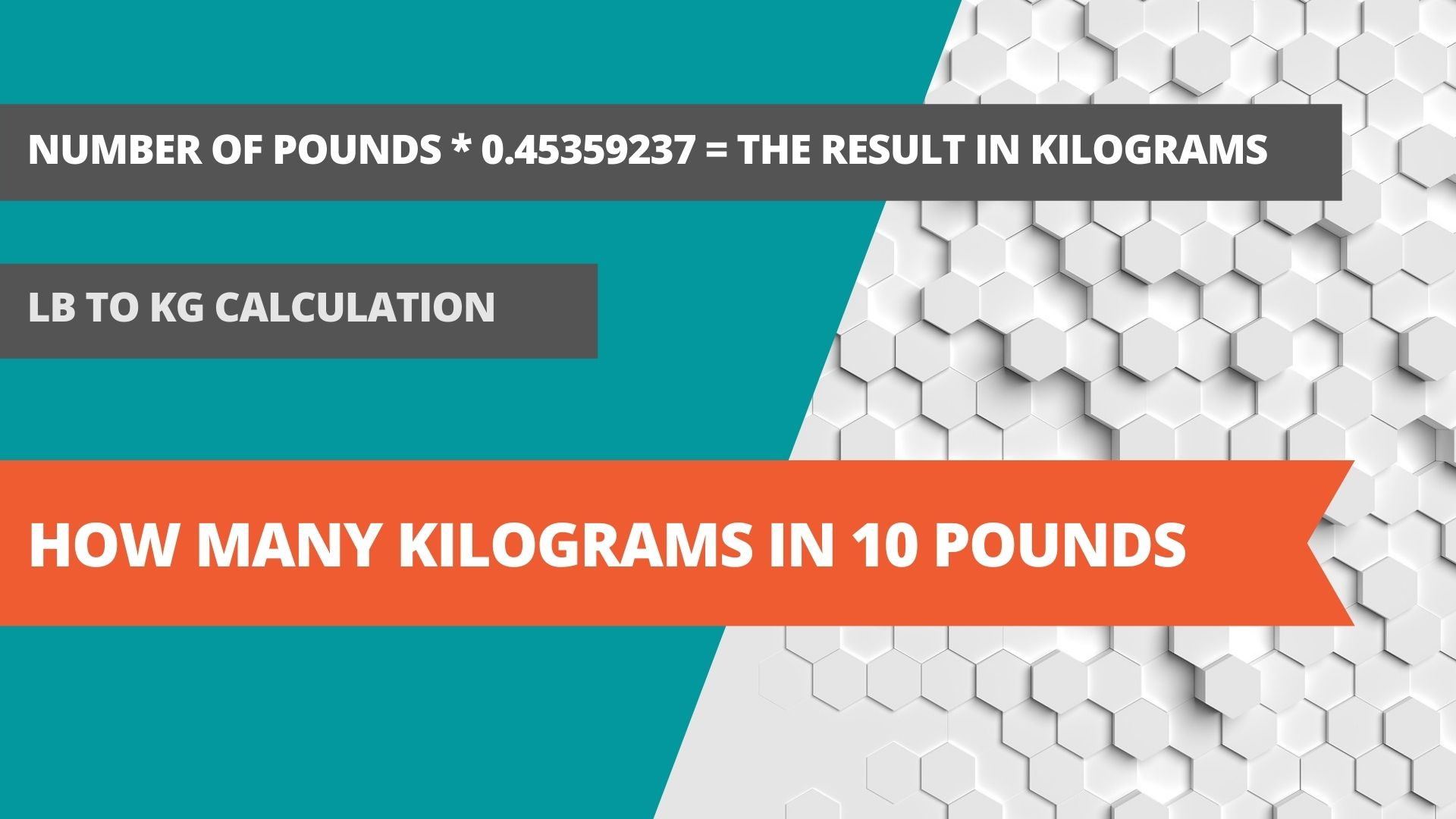 How many kilograms in 10 pounds