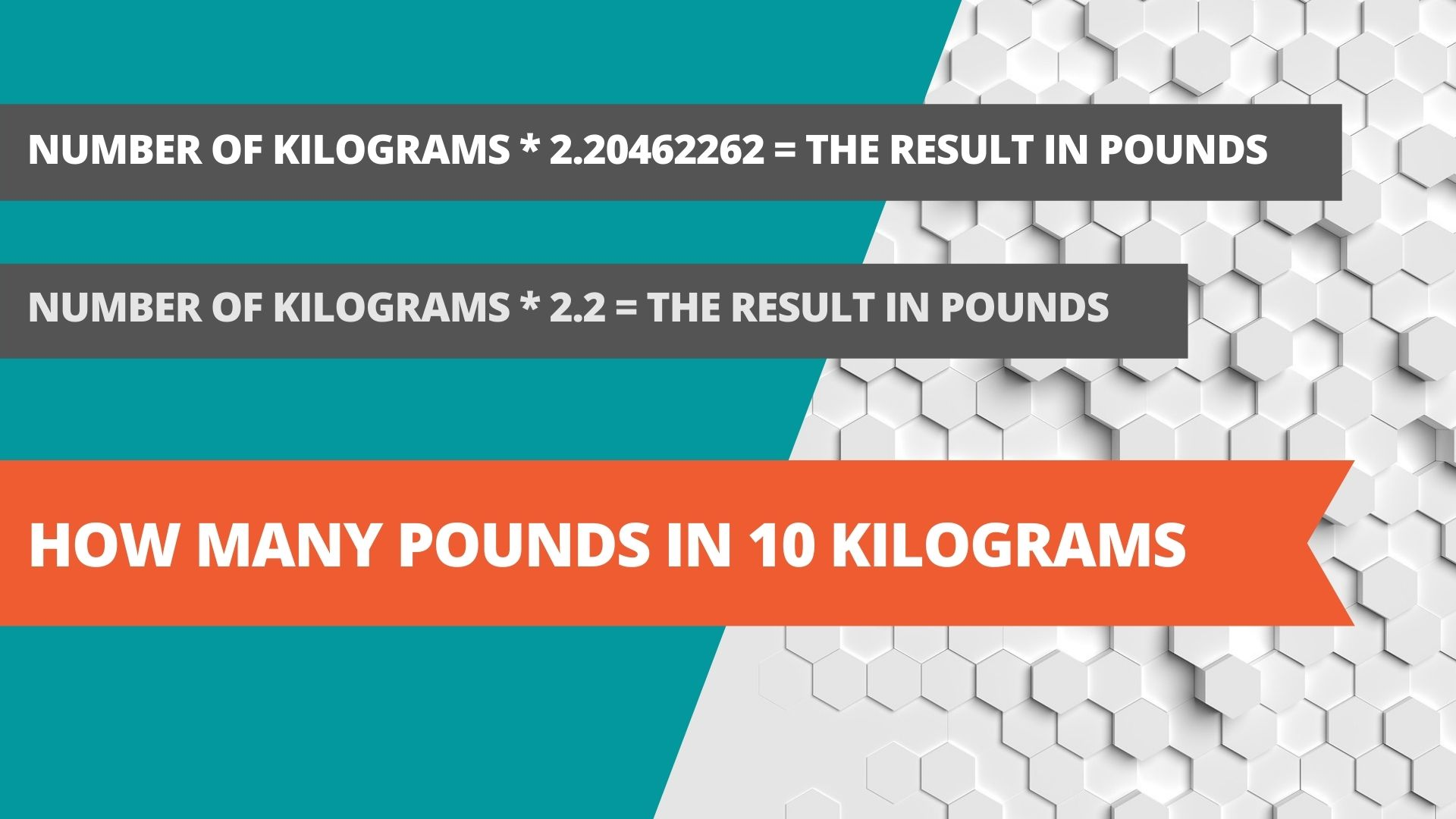 How many pounds in 10 kilograms